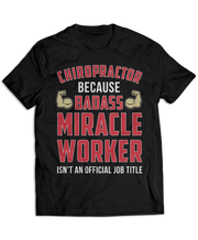 Chiropractor: Because Badass Miracle Worker Isn't An Official Job Title