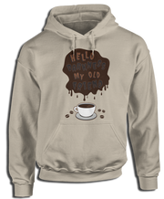 Hello Darkness My Old Friend - Coffee Apparel