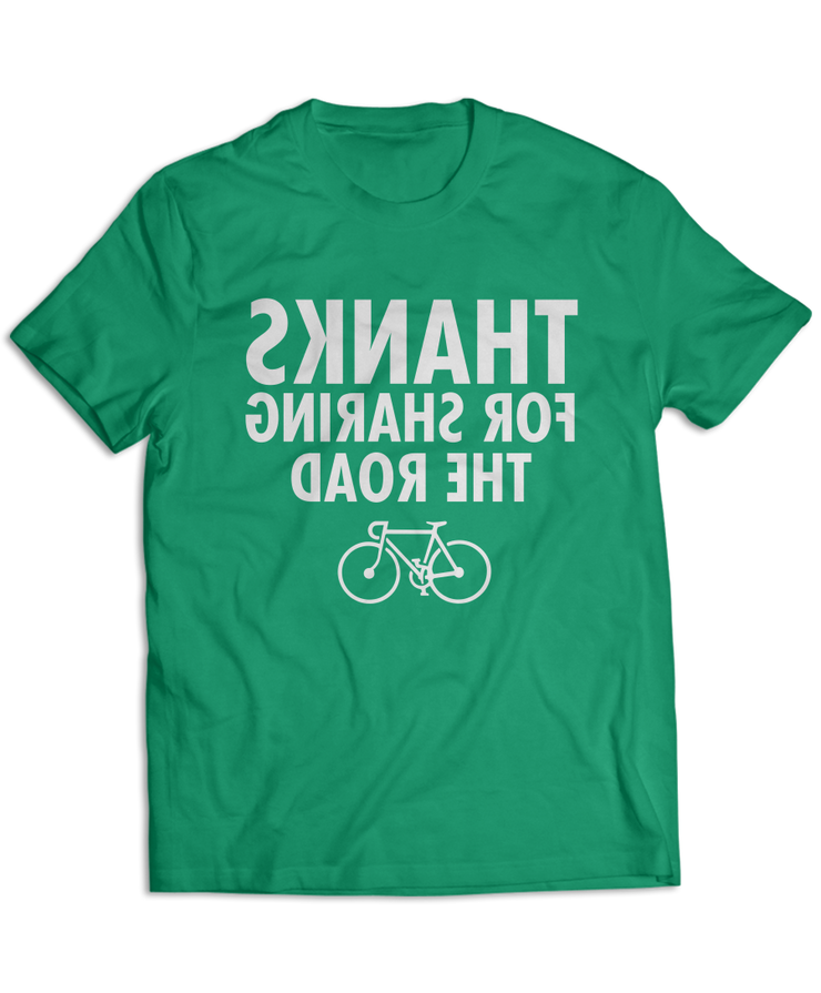 Thanks For Sharing The Road - Cycling & Bike Apparel