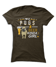 I'm a Pugs & Beer Kinda Girl!