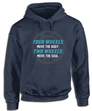 Four Wheels Move The Body, Two Wheels Move The Soul - Cycling Apparel