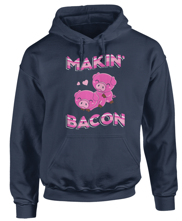 Makin' Bacon - Funny Pig Apparel