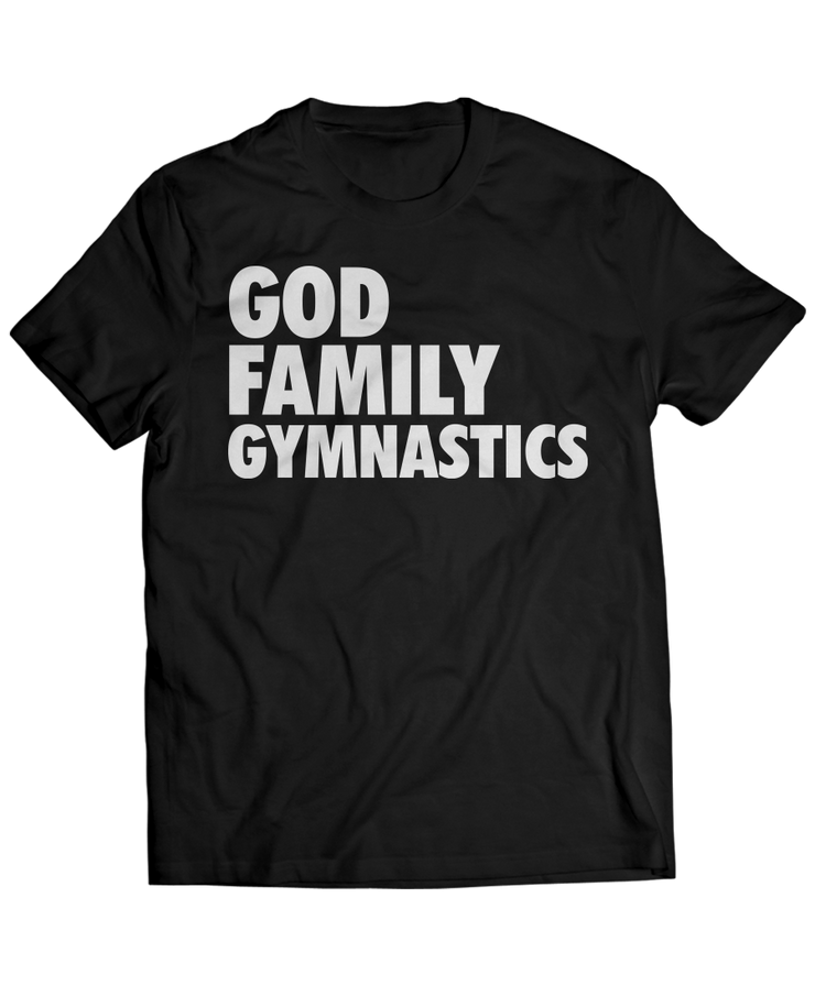 God, Family, Gymnasts - Spiritual Sports Apparel