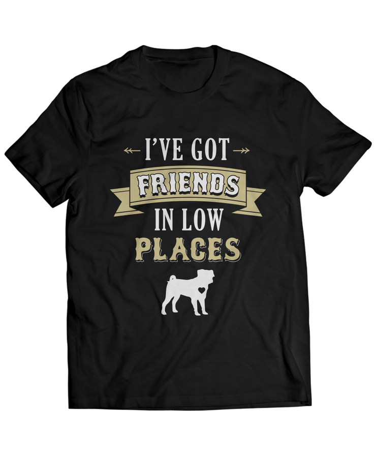 I've Got Friends in Low Places - Country Pug