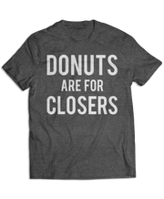 Donuts Are For Closers