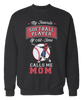 Mom Gear - My Favorite Softball Player Of All-Time Calls Me Mom