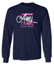 It's a Amy Thing - You Wouldn't Understand