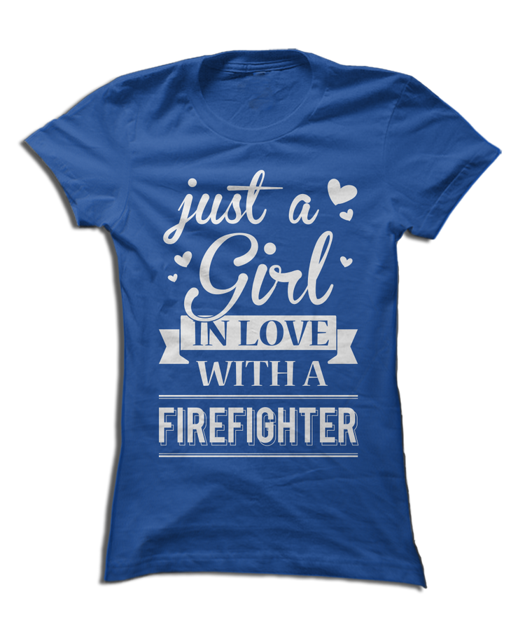 Just a Girl In Love With a Firefighter