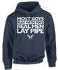 Real Men Lay Pipe