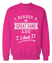 I Kissed A Great Dane And I Liked It