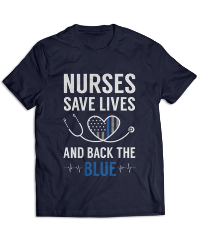 Nurses Save Lives And Back The Blue