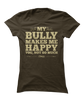 Bulldogs Make Me Happy, You Not So Much - Funny Animal Apparel
