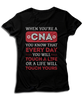 When You're A CNA You Know That Every Day You Will Touch A Life Or A Life Will Touch Yours