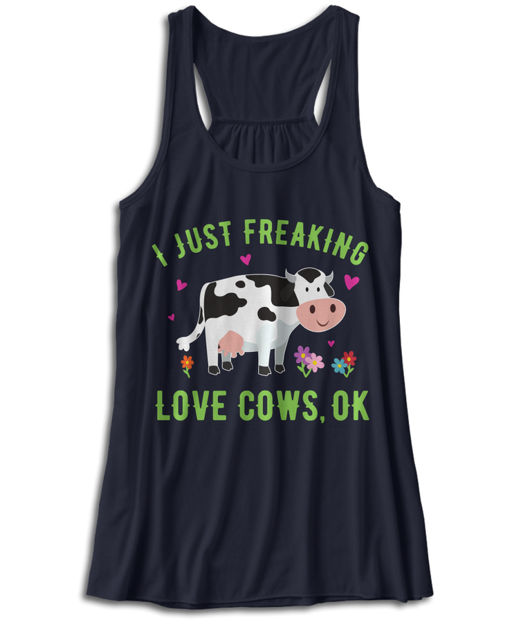 I Just Freaking Love Cows, OK