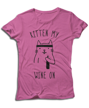 Kitten My Wine On