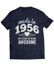 Made in 1956 - 60 Years of Being Awesome