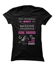 Real Grandmas Knit. Awesome Grandmas Ride Horses. Real Awesome Grandma.