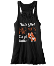 This Girl Goes Nuts For Corgi Butts - Funny Cute Dog Apparel