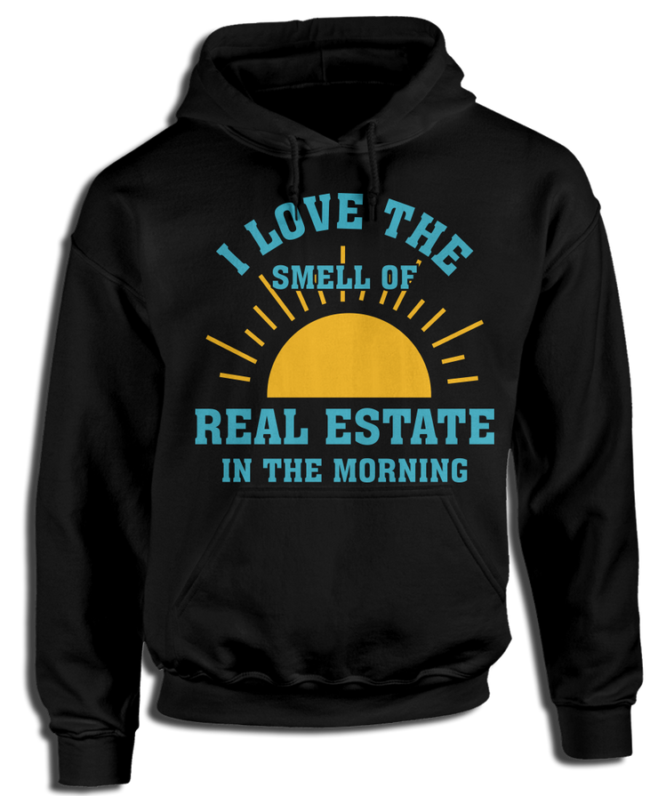 I Love The Smell Of Real Estate In The Morning