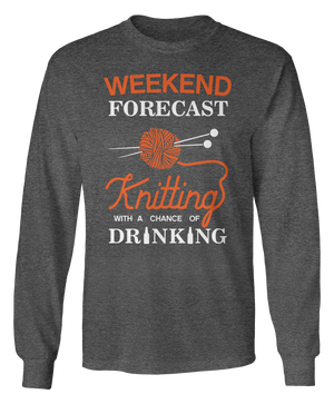 Weekend Forecast - Knitting with a Chance of Drinking