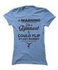 Warning: This Gymnast Could Flip - Funny Gymnastics Apparel