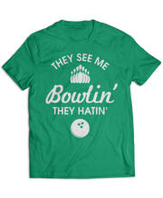They See Me Bowlin' They Hatin'