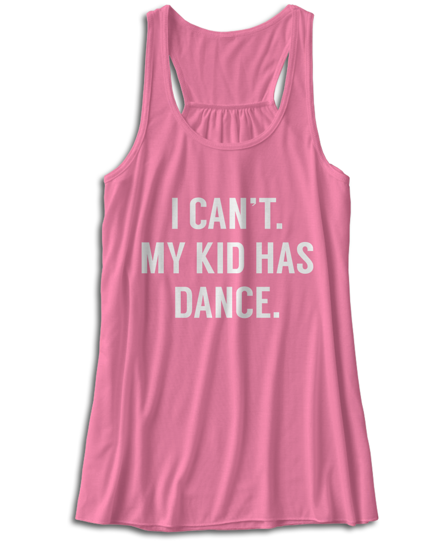 i can 39 t my kid has dance. Black Bedroom Furniture Sets. Home Design Ideas