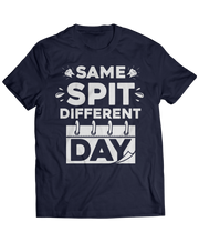 Same Spit, Different Day
