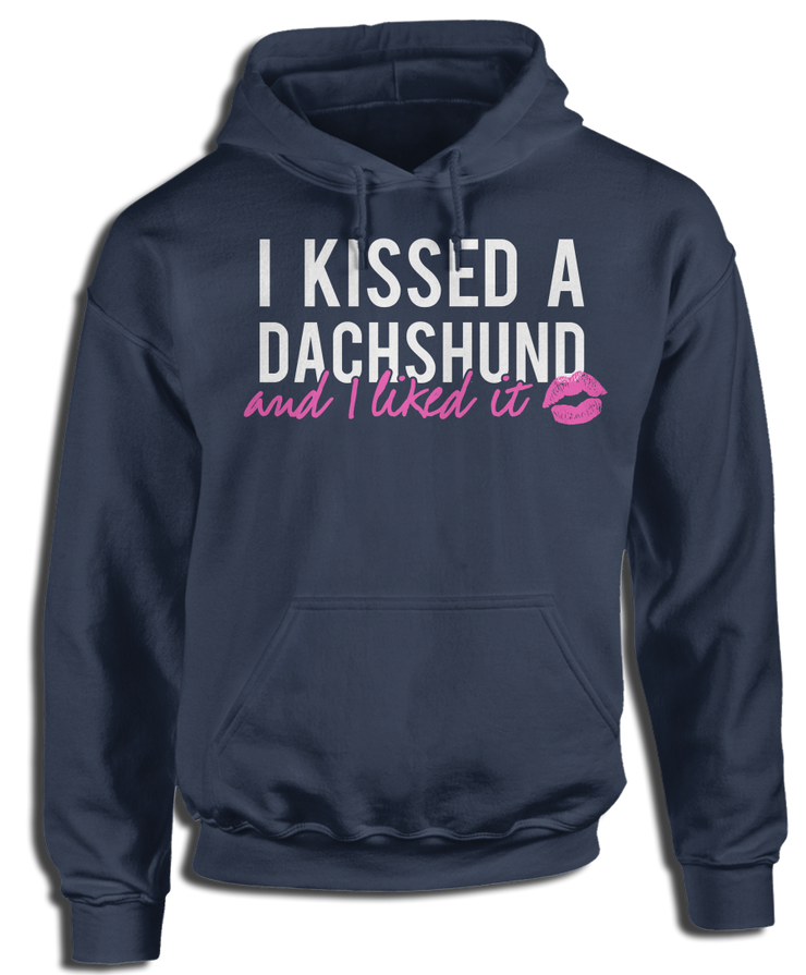 I Kissed A Dachshund And I Liked It