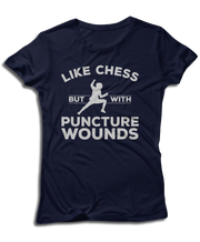Like Chess, But With Puncture Wounds