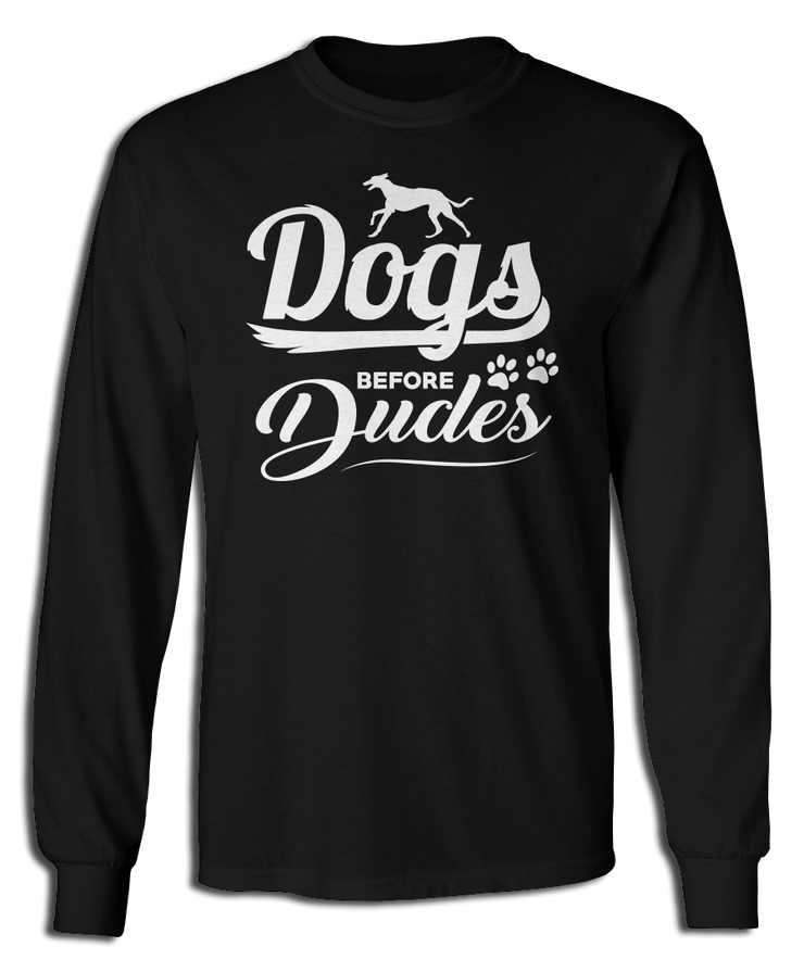 Dogs Before Dudes - Greyhound Style