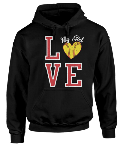 Love My Softball Girl - Sports Fan Apparel
