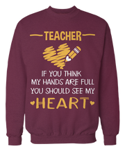 Teacher - If You Think My Hands Are Full, You Should See My Heart