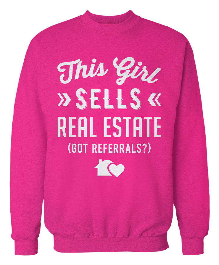 This Girl Sells Real Estate (Got Referrals?) - Cute Realtor Apparel