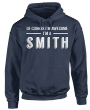 Of Course I'm Awesome, I'm A Smith!