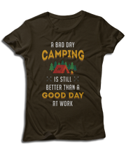 A Bad Day Camping Is Still Better Than A Good Day At Work