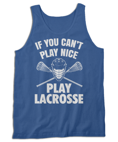 If You Can't Play Nice, Play Lacrosse