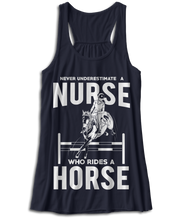 Never Underestimate A Nurse Who Rides A Horse