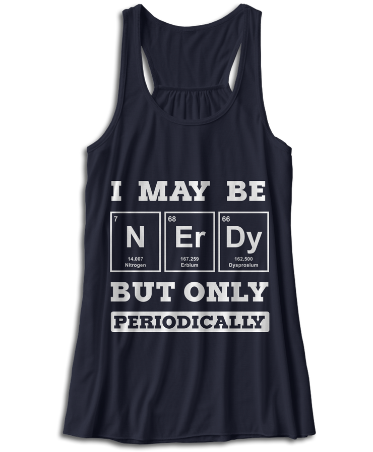 I May Be Nerdy, But Only Periodically