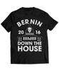 Bernin' Down The House