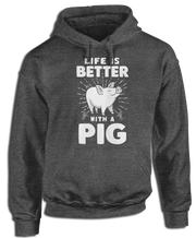Life Is Better With A Pig