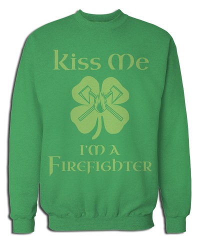 Kiss Me I'm A Firefighter