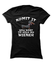 Admit It, You Want To Hold My Wiener