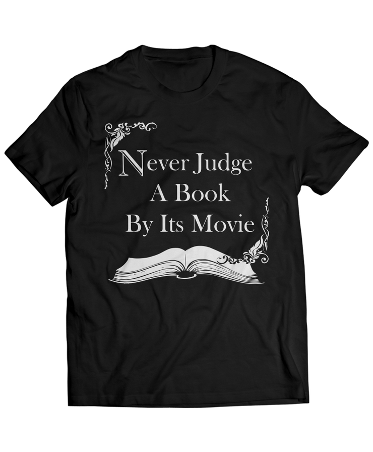 Never Judge a Book By It's Movie