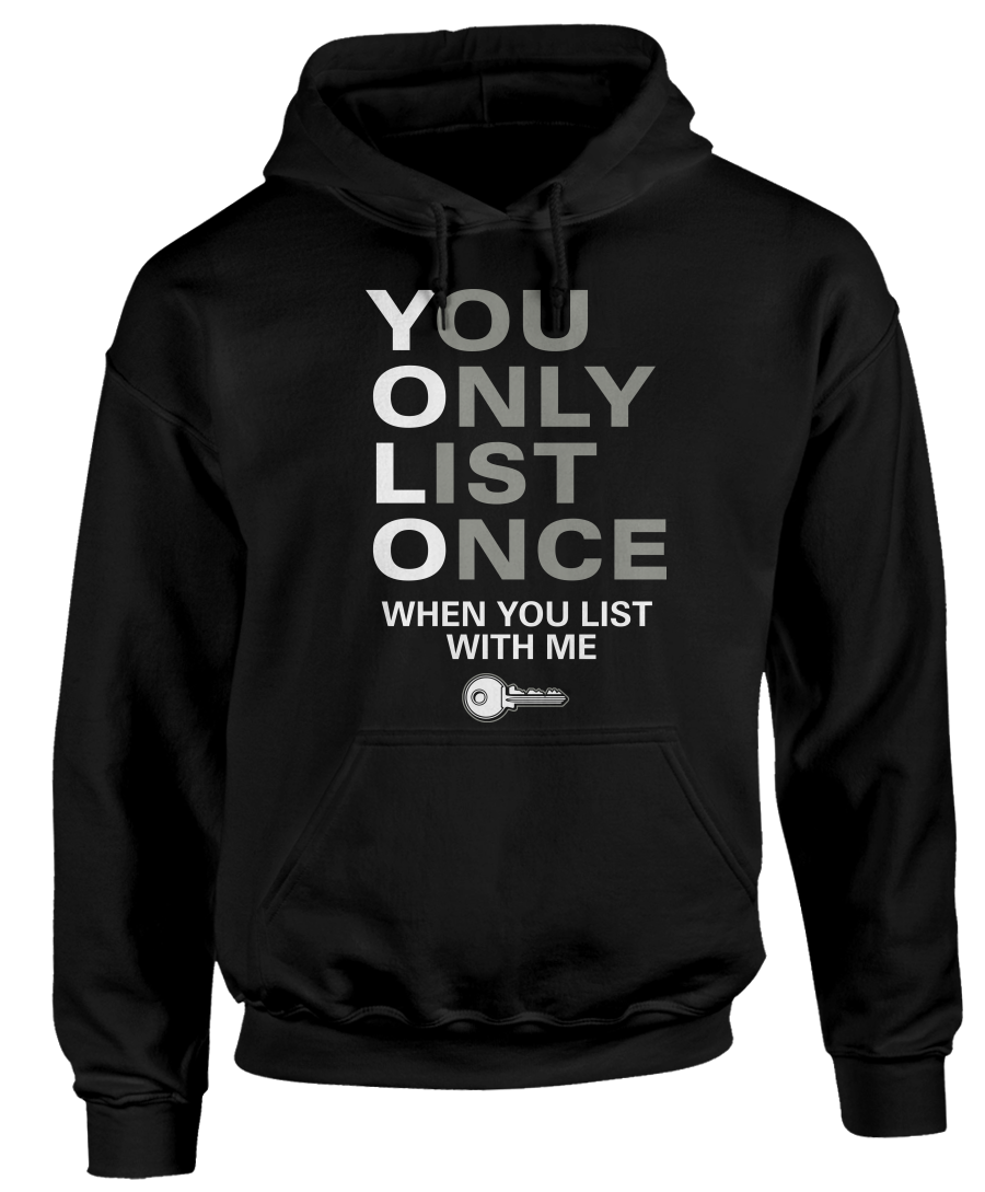 YOLO - You Only List Once When You List With Me - Funny Realtor Apparel