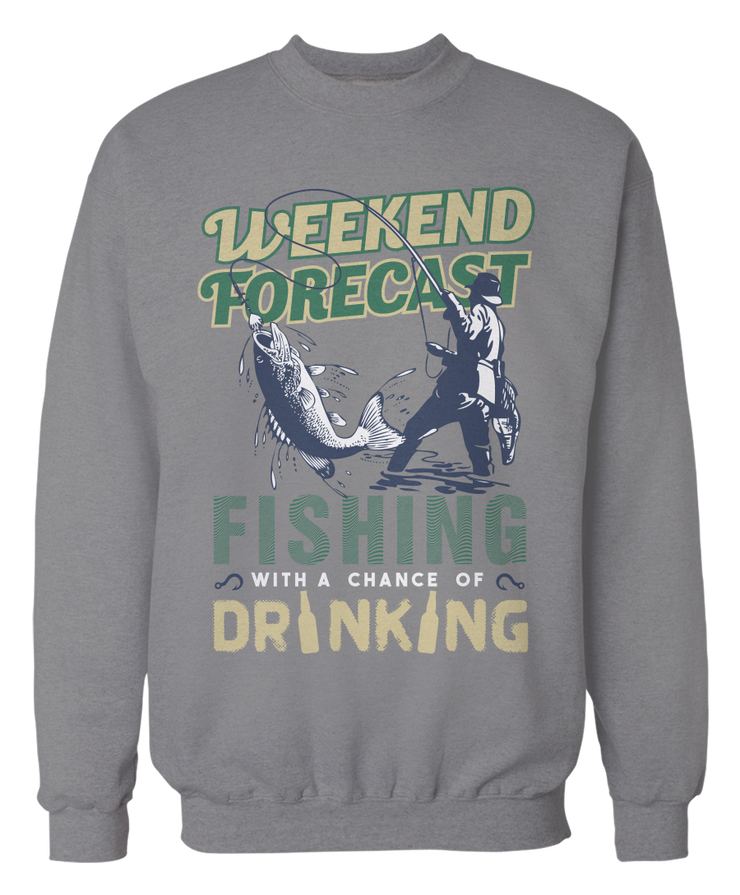 Weekend Forecast - Fishing with a Chance of Drinking