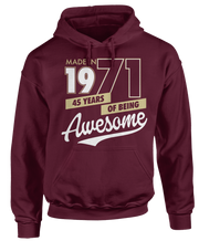 Made in 1971 - 45 Years of Being Awesome