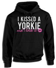 I Kissed A Yorkie And I Liked It