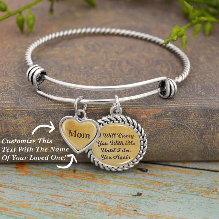 Carry You With Me Personalized Name Bracelet