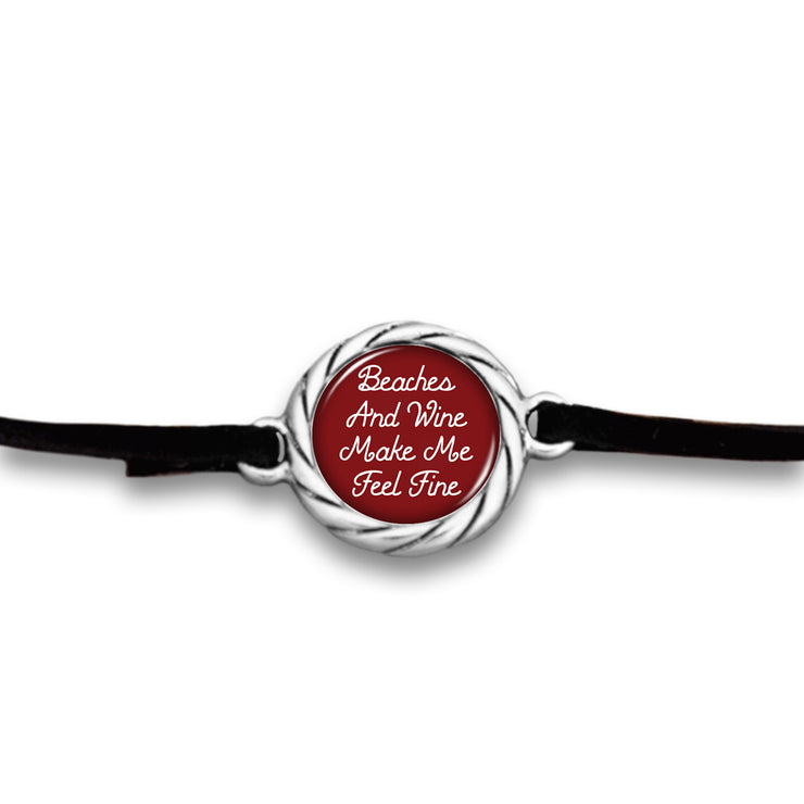 """Beaches and Wine Make Me Feel Fine"" Black Suede Choker Necklace"